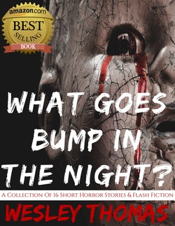 What goes bump in the night?