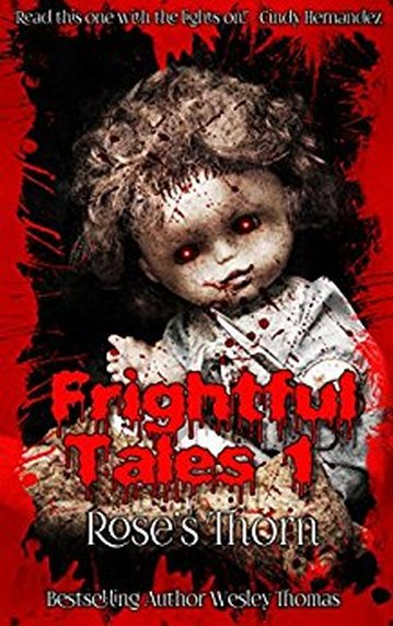 Frightful Tales #1 Rose's Thorn